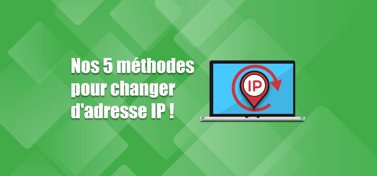 comment changer adresse ip
