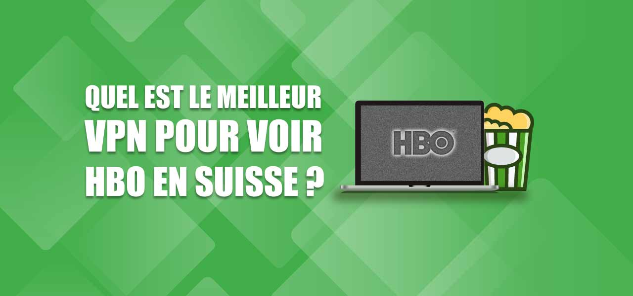 regarder hbo suisse en streaming