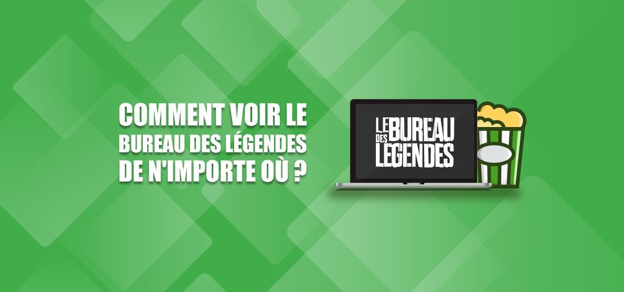 le bureau des legendes streaming