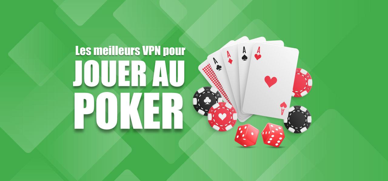 meilleur vpn pour poker online