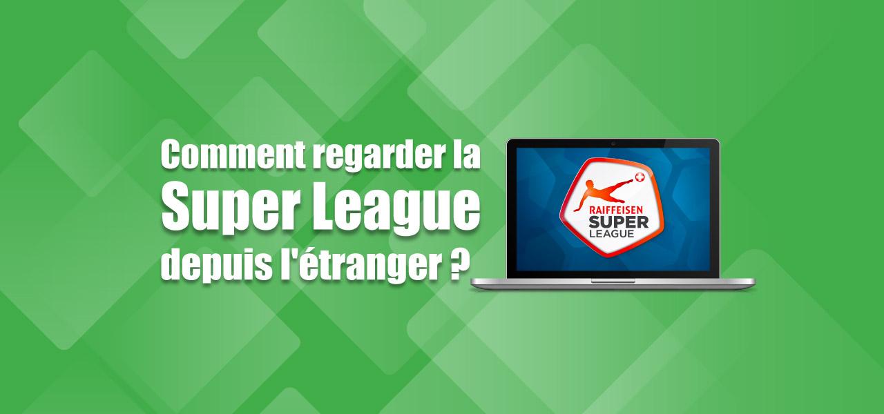 streaming super league en direct