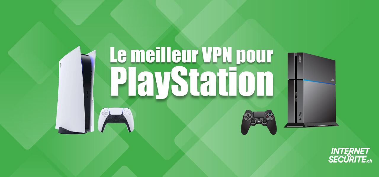 meilleur vpn playstation