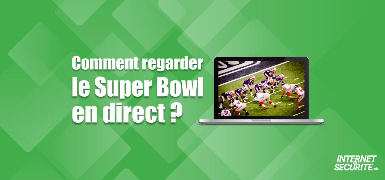 regarder super bowl direct