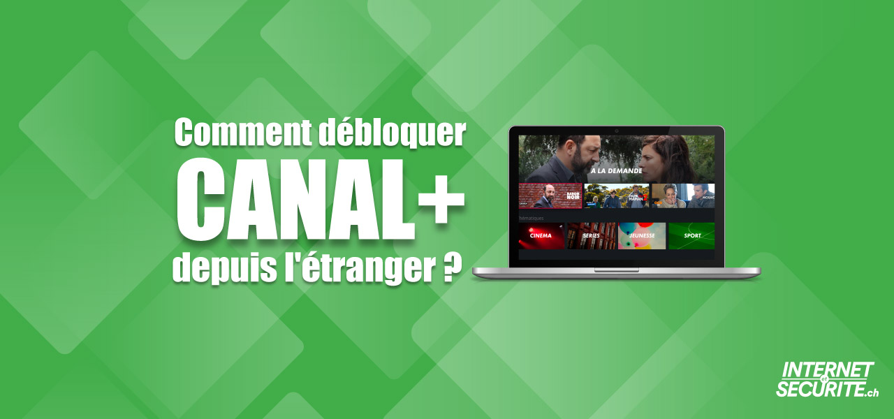 canal plus streaming etranger
